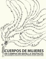 Cuerpos de mujeres en campos de batallas digitales : redes de información y apoyo de activistas por el derecho a decidir en América Latina